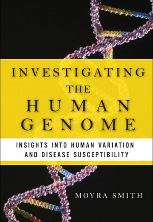 Investigating the Human Genome