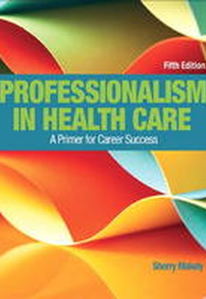 MyHealthProfessionsLab Without Pearson eText - Access Card - For Professionalism in Health Care
