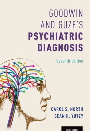 Goodwin and Guze's Psychiatric Diagnosis 7th Edition