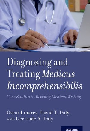 Diagnosing and Treating Medicus Incomprehensibilis