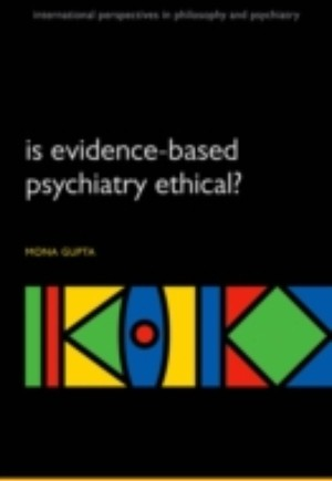 Is evidence-based psychiatry ethical?
