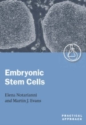Embryonic Stem Cells: A Practical Approach