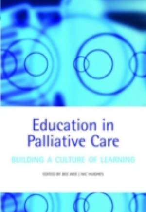 Education in Palliative Care: Building a Culture of Learning