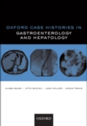 Oxford Case Histories in Gastroenterology and Hepatology