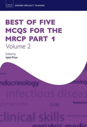 9780198747161 - Best of Five MCQs for the MRCP Part 1 Volume 2