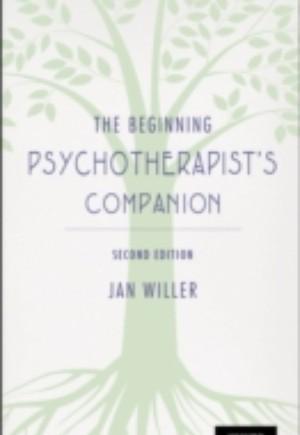 Beginning Psychotherapists Companion: Second Edition