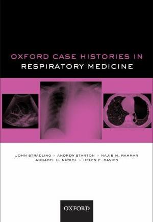 Oxford Case Histories in Respiratory Medicine
