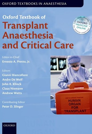 Oxford Textbook of Transplant Anaesthesia and Critical Care
