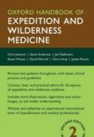 Oxford Handbook of Expedition and Wilderness Medicine