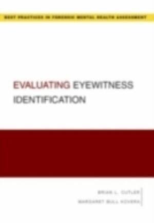 Evaluating Eyewitness Identification