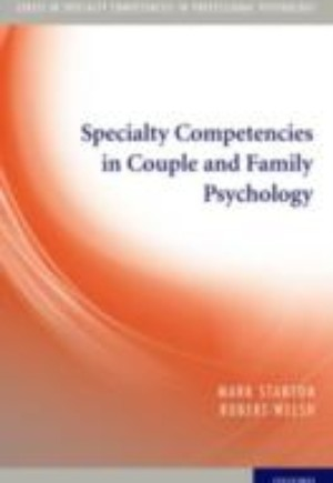 Specialty Competencies in Couple and Family Psychology