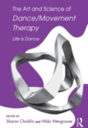 Art and Science of Dance/Movement Therapy