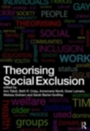 Theorising Social Exclusion