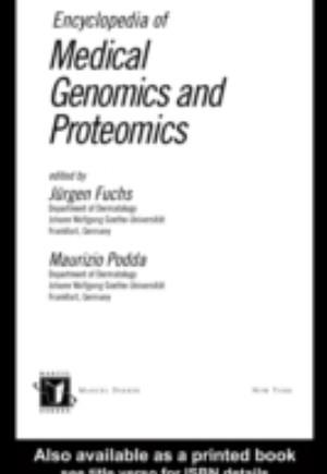 Encyclopedia of Medical Genomics and Proteomics - 2 Volume Set