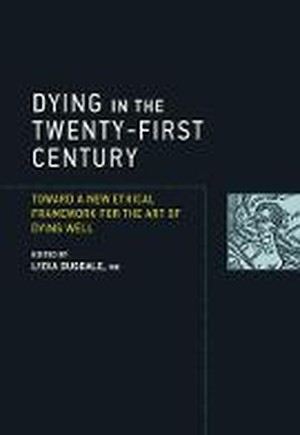 Dying in the Twenty-First Century