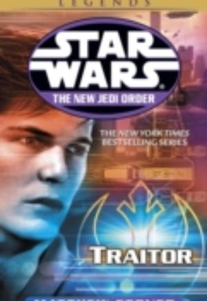 Traitor: Star Wars Legends (The New Jedi Order)