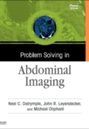 Problem Solving in Abdominal Imaging E-Book