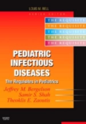 Pediatric Infectious Diseases E-Book
