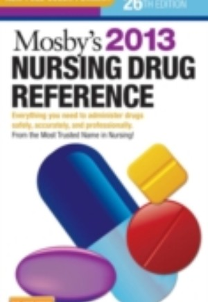 Mosby's 2013 Nursing Drug Reference - E-Book