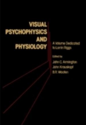 Visual Psychophysics and Physiology