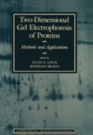Two-Dimensional Gel Electrophoresis of Proteins