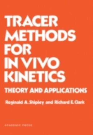Tracer Methods for in Vivo Kinetics