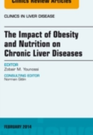 Impact of Obesity and Nutrition on Chronic Liver Diseases, An Issue of Clinics in Liver Disease, E-Book