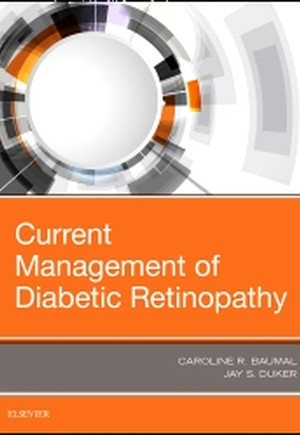 Current Management of Diabetic Retinopathy