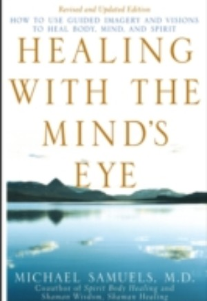 Healing with the Mind's Eye