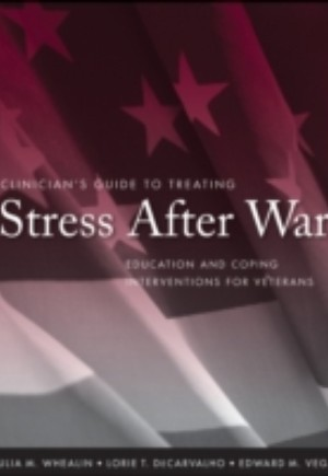 Clinician's Guide to Treating Stress After War