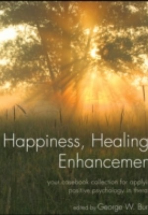Happiness, Healing, Enhancement