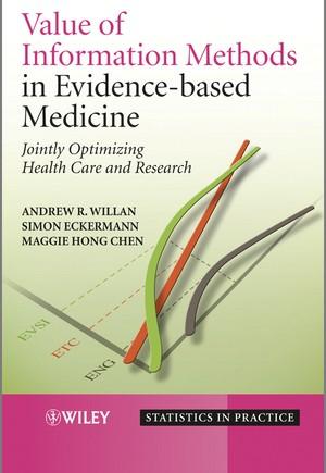 Value of Information Methods in Evidence–based Medicine