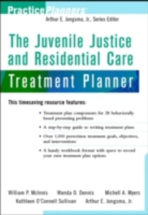 Juvenile Justice and Residential Care Treatment Planner