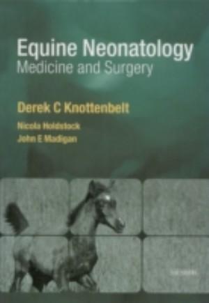 Equine Neonatal Medicine and Surgery E-Book