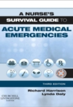Nurse's Survival Guide to Acute Medical Emergencies E-Book