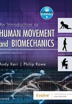 An Introduction to Human Movement and Biomechanics