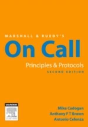 Marshall & Ruedy's On Call: Principles & Protocols