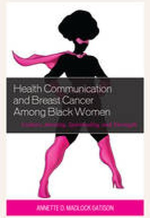Health Communication and Breast Cancer Among Black Women