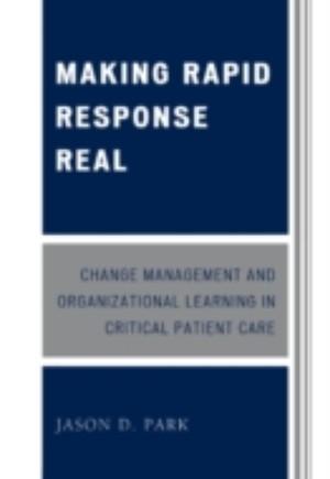 Making Rapid Response Real