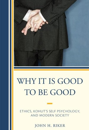 Why It Is Good to Be Good