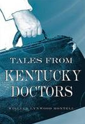 Tales from Kentucky Doctors