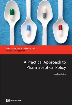 A Practical Approach to Pharmaceutical Policy