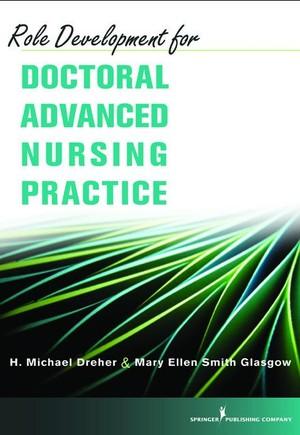 Role Development for Doctoral Advanced Nursing Practice