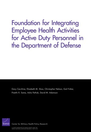 Foundation for Integrating Employee Health Activities for Active Duty Personnel in the Department of Defense