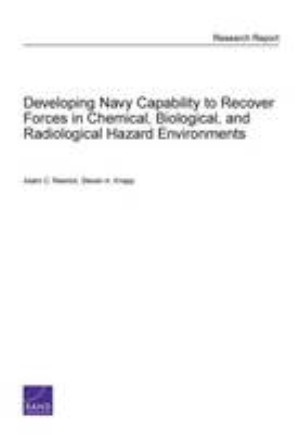 Developing Navy Capability to Recover Forces in Chemical, Biological, and Radiological Hazard Environments