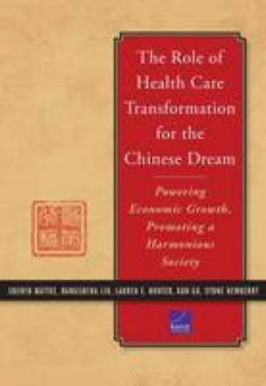 The Role of Health Care Transformation for the Chinese Dream
