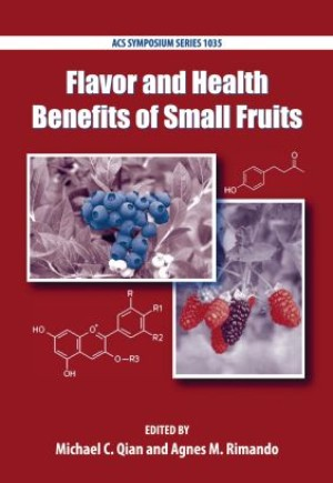 Flavor and Health Benefits of Small Fruits