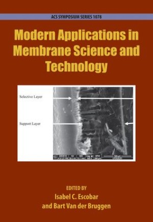 Modern Applications in Membrane Science and Technology