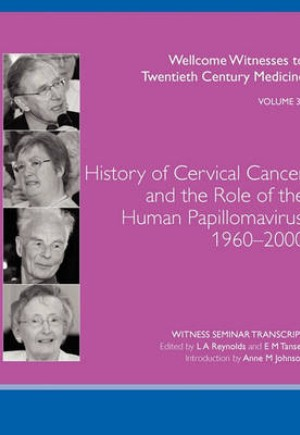 History of Cervical Cancer and the Role of the Human Papillomavirus, 1960-2000