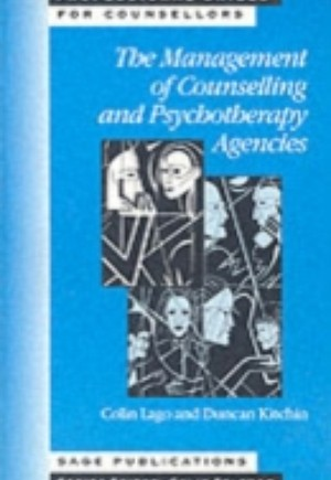 Management of Counselling and Psychotherapy Agencies